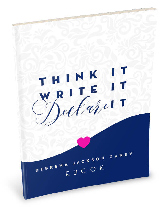 Think it! Write it! Declare it! E-Book