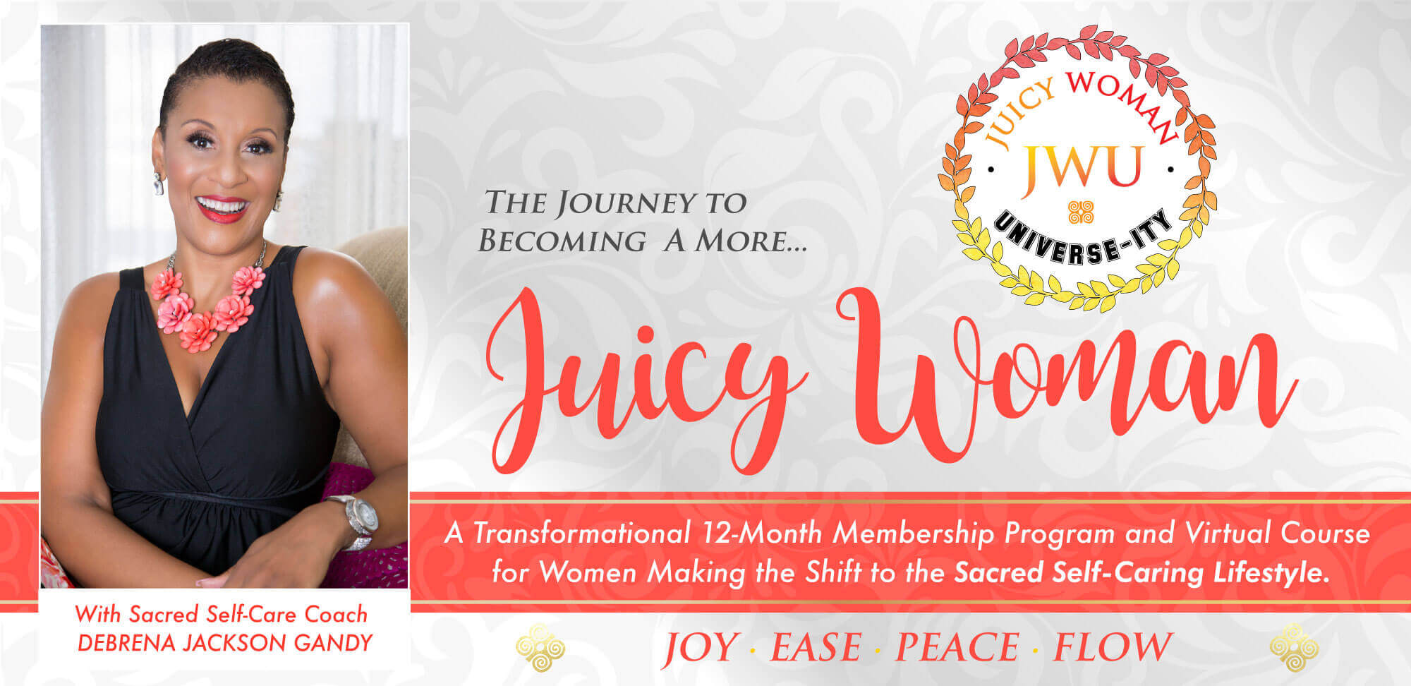 Juicy Woman University: A Transformational 12-Month Membership Program and Virtual Course for Women Making the Shift to the Sacred Self-Caring Lifestyle.