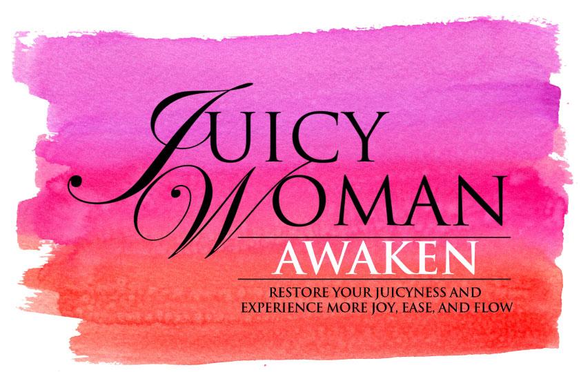 Juicy Woman Awaken
