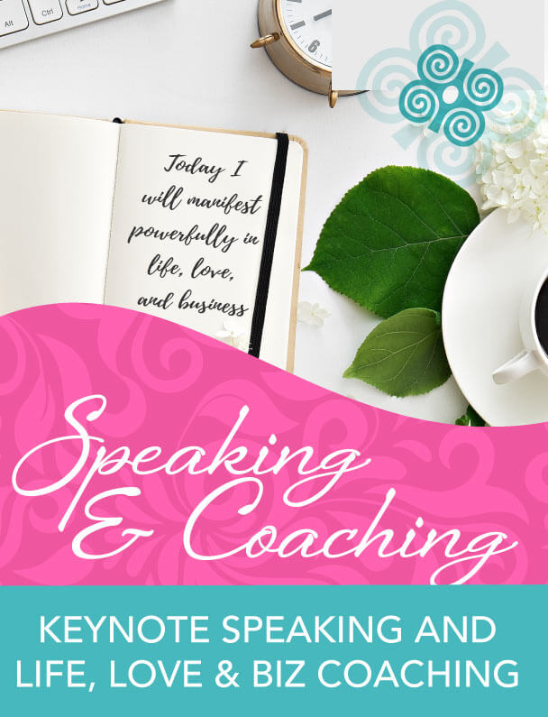 Keynote Speaking and Life, Love & Biz Coaching