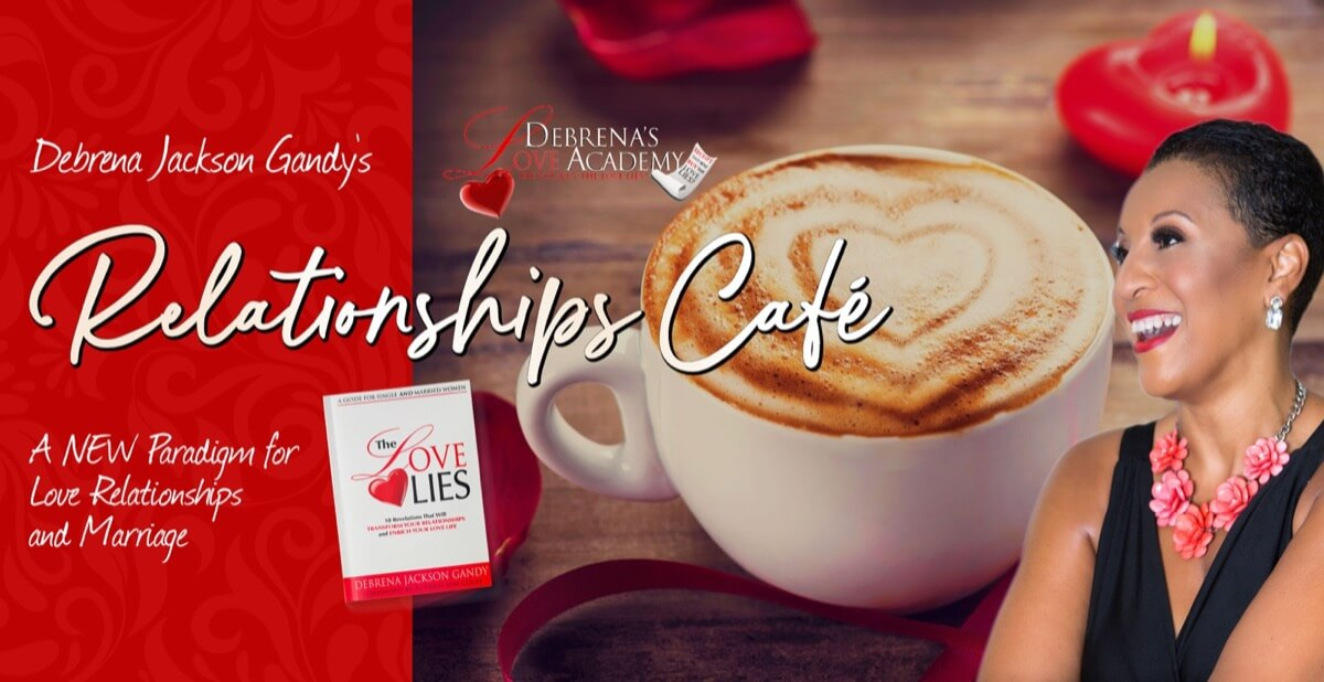 Debrena Jackson Gandy's Relationships Café