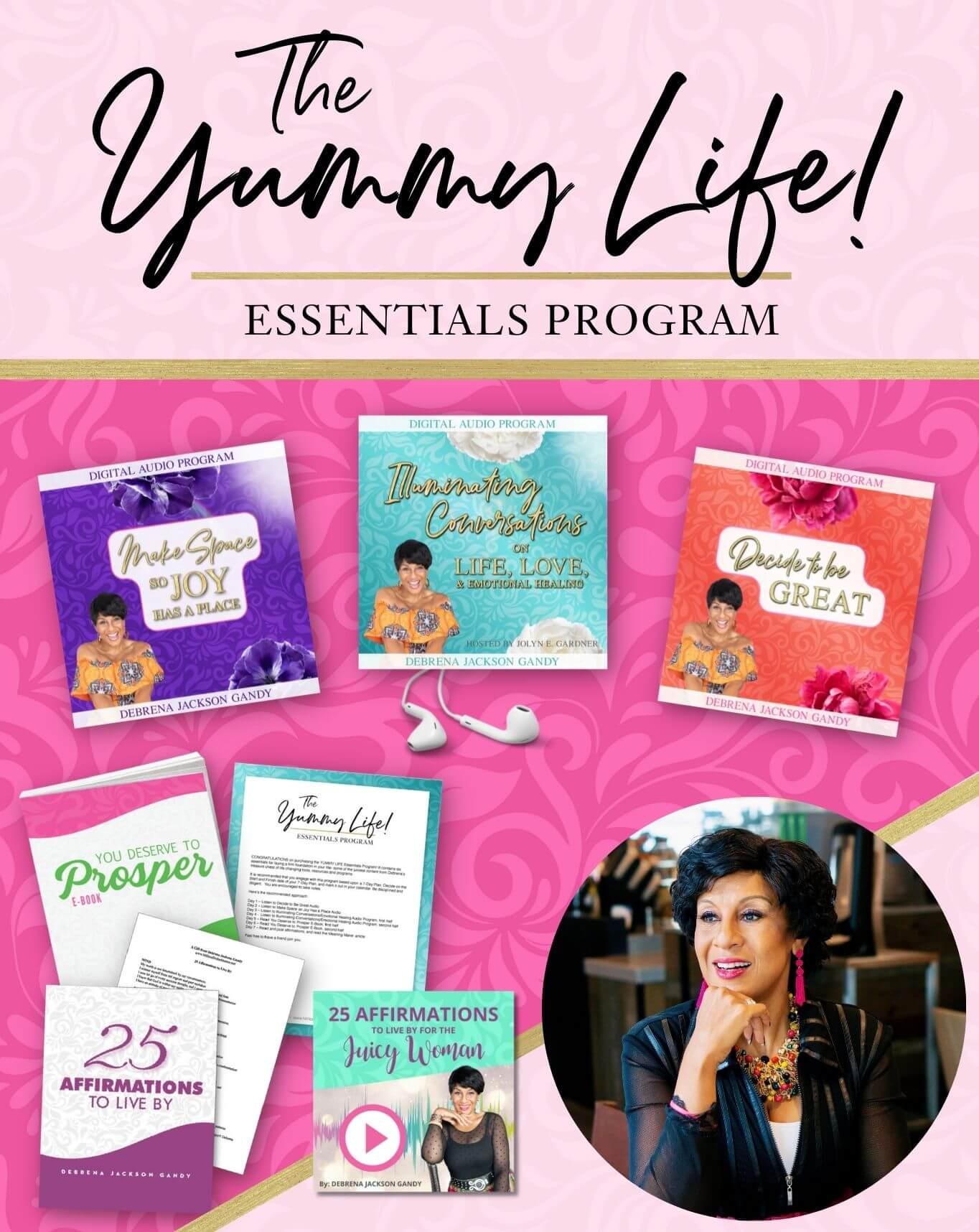 Debrena Jackson Gandy's The Yummy Life Essentials Program